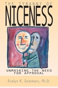 Tyranny of Niceness: Unmasking the Need for Approval