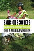 Saris on Scooters: How Microcredit Is Changing Village India