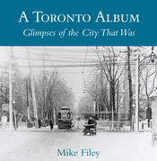 A Toronto Album: Glimpses of the City That Was