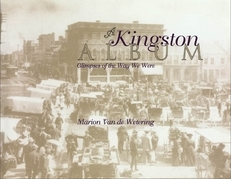 A Kingston Album: Glimpses of the Way We Were