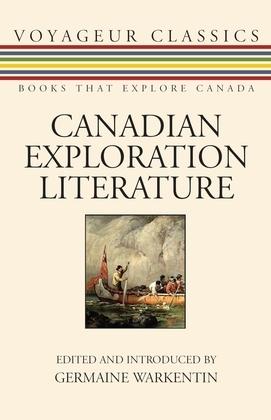 Canadian Exploration Literature: An Anthology