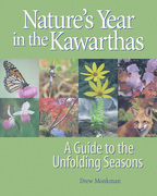 Nature's Year in the Kawarthas: A Guide to the Unfolding Seasons