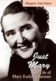 """""""Just Mary"""": The Life of Mary Evelyn Grannan"""