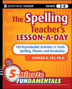 The Spelling Teacher's Lesson-A-Day: 180 Reproducible Activities to Teach Spelling, Phonics, and Vocabulary