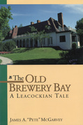 The Old Brewery Bay: A Leacockian Tale