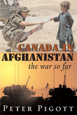 Canada in Afghanistan: The War So Far