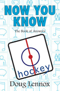 Now You Know Hockey: The Book of Answers