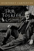 J.R.R. Tolkien: A Biography