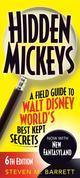 Hidden Mickeys: A Field Guide to Walt Disney World®'s Best Kept Secrets
