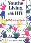 Youths Living with HIV: Self-Evident Truths