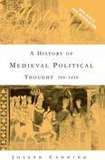 A History of Medieval Political Thought: 300 1450