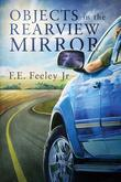 Objects in the Rearview Mirror