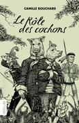 Le Rôle des cochons