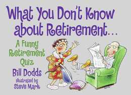 What You Don't Know about Retirement: A Funny Retirement Quiz