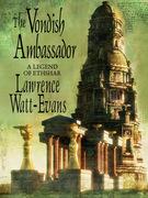 The Vondish Ambassador: A Legend of Ethshar