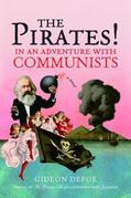 The Pirates! In an Adventure with Communists: A Novel