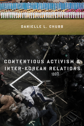 Contentious Activism and Inter-Korean Relations