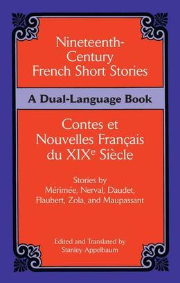 Nineteenth-Century French Short Stories (Dual-Language)