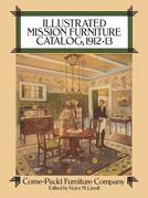 Illustrated Mission Furniture Catalog, 1912-13