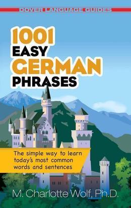 1001 Easy German Phrases