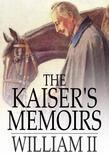 Kaiser's Memoirs