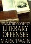 Fenimore Cooper's Literary Offenses