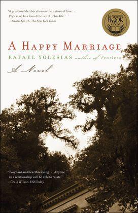 A Happy Marriage: A Novel