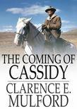 Coming of Cassidy: And Other Stories
