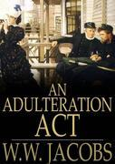 An Adulteration ACT
