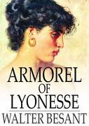 Armorel of Lyonesse: A Romance of To-Day