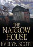 The Narrow House