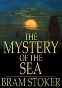 Bram Stoker - The Mystery of the Sea