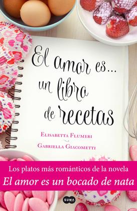 El amor es… un libro de recetas