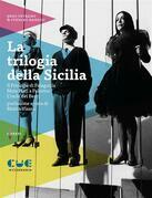 La trilogia della Sicilia