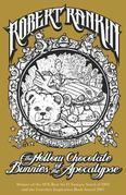 The Hollow Chocolate Bunnies of the Apocalypse: Eddie Bear Book 1