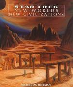 New Worlds, New Civilizations: Star Trek All Series