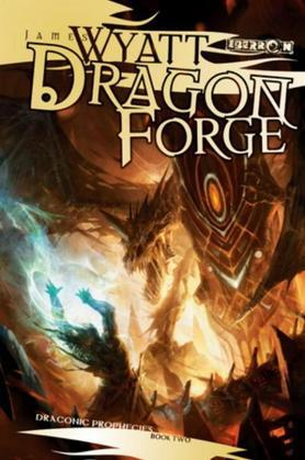 Dragon Forge: Draconic Prophecies, Book 2