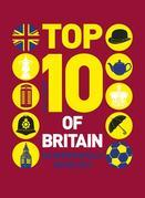 Top 10 of Britain: 250 quintessentially British lists
