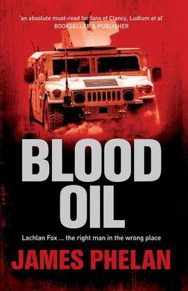 Blood Oil: A Lachlan Fox Thriller