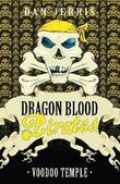 Voodoo Temple: Dragon Blood Pirates: Book Fifteen