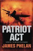 Patriot Act: A Lachlan Fox Thriller