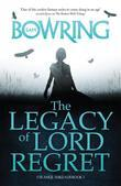 Sam Bowring - The Legacy of Lord Regret: Strange Threads: Book 1