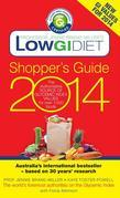 Low GI Diet Shopper's Guide 2014: The Authoritative Source of Glycemic Index Values for Over 1,000 Foods
