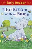 The Kitten with No Name (Early Reader)