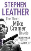 The Three Mike Cramer Novels: The Chinaman, The Long Shot, The Double Tap
