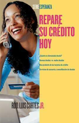 Repare su crédito ahora