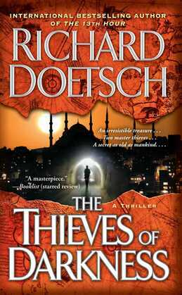 The Thieves of Darkness: A Thriller
