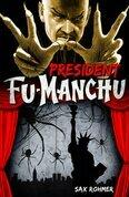 Fu-Manchu: President Fu-Manchu