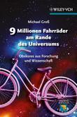 9 Millionen Fahrrder am Rande des Universums Obskures aus Forschung und Wissenschaft