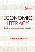 Economic Literacy: Basic Economics with an Attitude